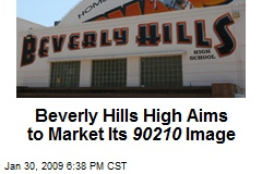 Beverly Hills High Aims to Market Its 90210 Image