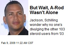 But Wait, A-Rod Wasn't Alone