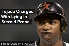 Tejada Charged With Lying in Steroid Probe