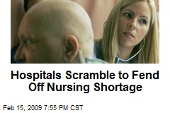 Hospitals Scramble to Fend Off Nursing Shortage