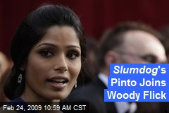 Slumdog &#39;s Pinto Joins Woody Flick