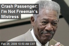 Crash Passenger: I'm Not Freeman's Mistress