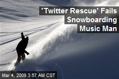 &#39;Twitter Rescue&#39; Fails Snowboarding Music Man