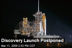 Discovery Launch Postponed