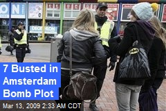 7 Busted in Amsterdam Bomb Plot