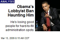 Obama's Lobbyist Ban Haunting Him