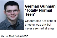 German Gunman 'Totally Normal