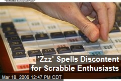 'Zzz' Spells Discontent for Scrabble Enthusiasts