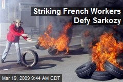 Striking French Workers Defy Sarkozy