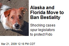 Alaska and Florida Move to Ban Bestiality