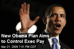 New Obama Plan Aims to Control Exec Pay