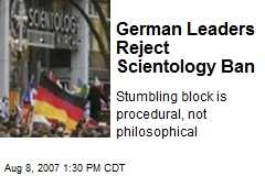 German Leaders Reject Scientology Ban