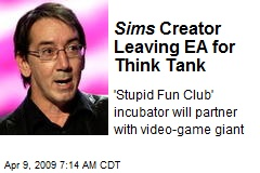 Sims Creator Leaving EA for Think Tank
