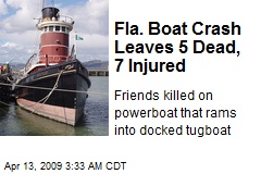 Fla. Boat Crash Leaves 5 Dead, 7 Injured