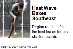 Heat Wave Bakes Southeast