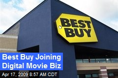 Best Buy Joining Digital Movie Biz