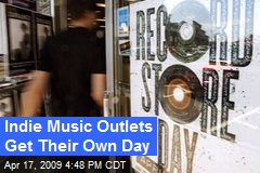 Indie Music Outlets Get Their Own Day