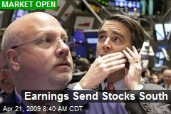 Earnings Send Stocks South