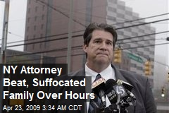 NY Attorney Beat, Suffocated Family Over Hours
