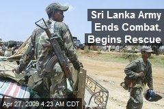 Sri Lanka Army Ends Combat, Begins Rescue