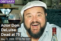 Actor Dom DeLuise Dead at 75