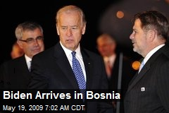 Biden Arrives in Bosnia
