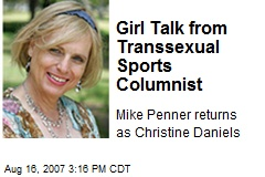 Girl Talk from Transsexual Sports Columnist