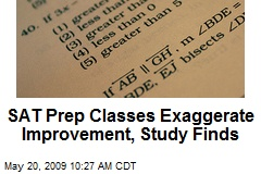 SAT Prep Classes Exaggerate Improvement, Study Finds