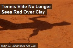 Tennis Elite No Longer Sees Red Over Clay