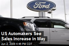 US Automakers See Sales Increase in May