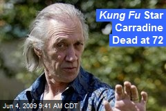 Kung Fu Star Carradine Dead at 72