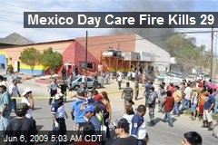 Mexico Day Care Fire Kills 29