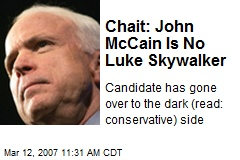 Chait: John McCain Is No Luke Skywalker