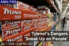 Tylenol's Dangers 'Sneak Up on People'