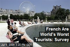 French Are World's Worst Tourists: Survey