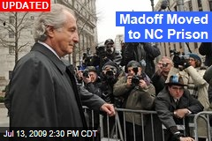 Madoff Moved to NC Prison