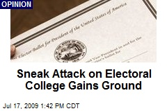 Sneak Attack on Electoral College Gains Ground