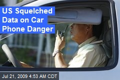 US Squelched Data on Car Phone Danger