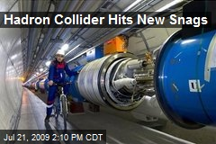 Hadron Collider Hits New Snags