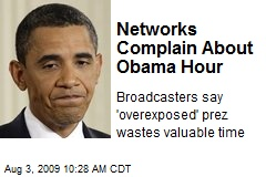 Networks Complain About Obama Hour