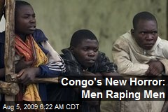 Congo's New Horror: Men Raping Men