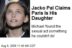 Jacko Pal Claims Paris Is His Daughter