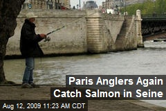 Paris Anglers Again Catch Salmon in Seine