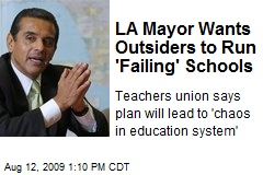 LA Mayor Wants Outsiders to Run &#39;Failing&#39; Schools