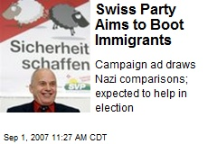 Swiss Party Aims to Boot Immigrants