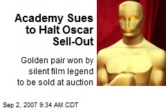 Academy Sues to Halt Oscar Sell-Out
