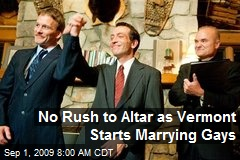 No Rush to Altar as Vermont Starts Marrying Gays