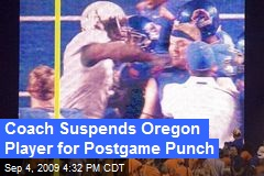 Coach Suspends Oregon Player for Postgame Punch