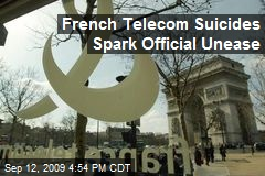 French Telecom Suicides Spark Official Unease