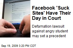 Facebook 'Suck Sites' Have Their Day in Court